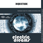 Play & Download Inquietude by Electric Dreams  | Napster