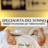 Play & Download Specialista del Sonno: Musica Strumentale per Addormentarsi by Various Artists | Napster