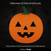 Play & Download Halloween Dj Tools and Sounds by Various Artists | Napster