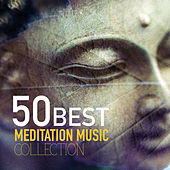 50 Best Meditation Songs Collection - Oasis of Deep Relaxation, Zen Music Garden by Meditation Music