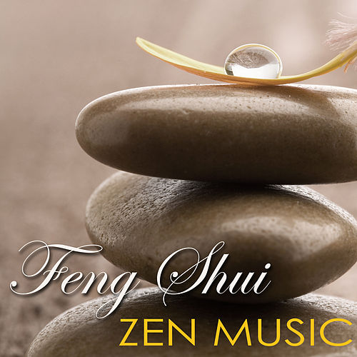 Play & Download Feng Shui Zen Music – Create Your Perfect Zen Music Inspiration for Your Feng Shui Home by Feng Shui | Napster