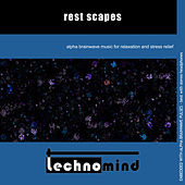 Play & Download Rest Scapes by Techno Mind | Napster