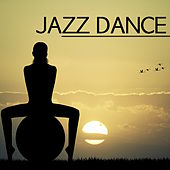 Jazz Dance Music - Music for Contemporain Jazz, Contemporary and Classical Ballet, Stage Show by Smooth Jazz (1)
