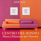 Play & Download Centro del Sonno: Musica Rilassante per Dormire by Various Artists | Napster