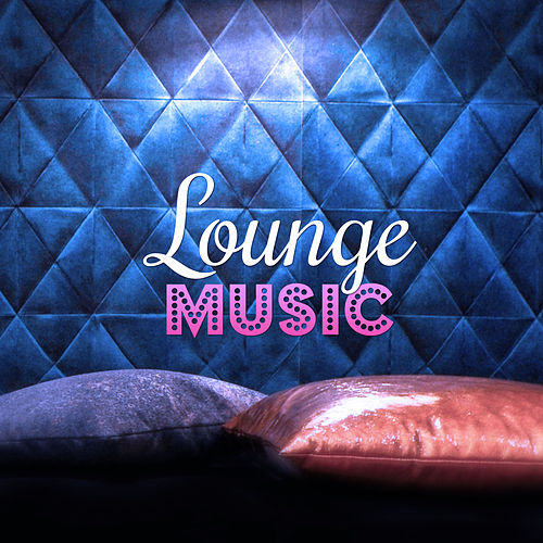 Lounge Music – Deep Bounce, Cafe Bar, Electronic Music, Sunset, Summer Time, Beach Party by Chill Lounge Music System