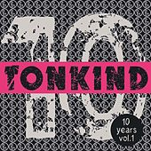 Play & Download 10 Years Tonkind, Vol.1 by Various Artists | Napster