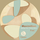 Play & Download Feel by Maximillion | Napster