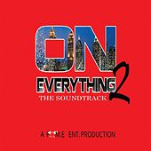 On Everything 2 (The Soundtrack) by Various Artists
