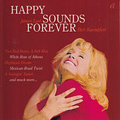 Play & Download Happy Sounds Forever by Various Artists | Napster