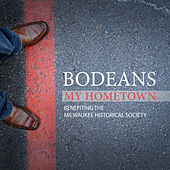 Play & Download My Hometown by BoDeans | Napster