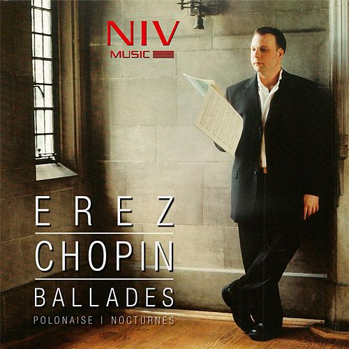 Play & Download Chopin: Ballades, Polonaise & Nocturnes by Tzvi Erez | Napster