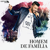 Play & Download Homem de Família (Ao Vivo) - Single by Gusttavo Lima | Napster