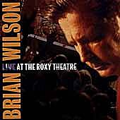 Play & Download Live At The Roxy Theatre by Brian Wilson | Napster