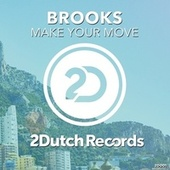 Play & Download Make Your Move by Brooks | Napster