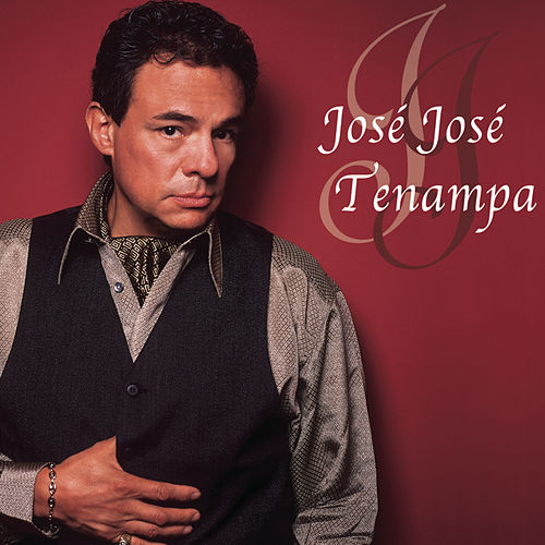 Tenampa by Jose Jose