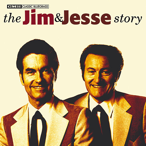 Play & Download The Jim & Jesse Story by Jim and Jesse | Napster