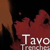 Play & Download Trenches by TAVO | Napster
