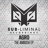 Play & Download The Ambush by Agro | Napster