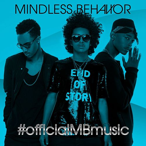 #OfficialMBMusic von Mindless Behavior