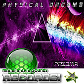 Prisma by Physical Dreams
