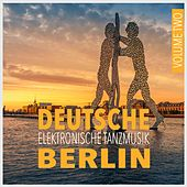 Deutsche Elektronische Tanzmusik Berlin, Vol. 2 by Various Artists