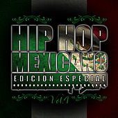 Play & Download Hip Hop Mexicano, Vol. 4 by Various Artists   Napster
