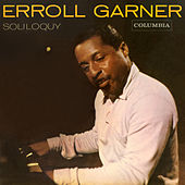 Play & Download Soliloquy by Erroll Garner | Napster