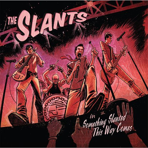Play & Download Something Slanted This Way Comes by The Slants | Napster