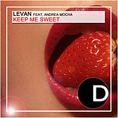 Keep Me Sweet by Levan