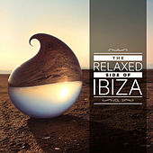 Play & Download The Relaxed Side of Ibiza, Vol. 3 by Various Artists | Napster