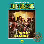 Play & Download Tonstudio Braun, Folge 31: Totenchor der Ghouls by John Sinclair | Napster