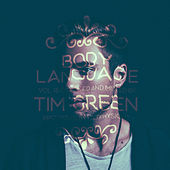 Get Physical Music Presents: Body Language, Vol. 18 by Tim Green by Various Artists