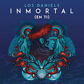Play & Download Inmortal (En Ti) by The Daniels | Napster
