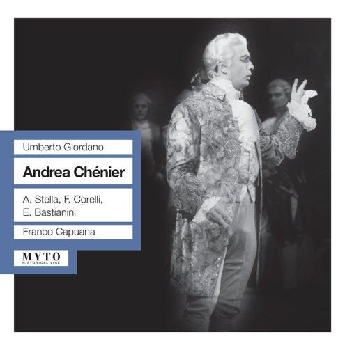 Play & Download Giordano: Andrea Chenier (1958) by Franco Corelli | Napster