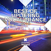Play & Download Best of Uplifting Vocal Trance 2016 - EP by Various Artists | Napster