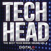 Play & Download Tech Head The Best Tech House Sound, Vol. 4 - EP by Various Artists | Napster