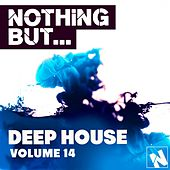 Play & Download Nothing But... Deep House, Vol. 14 - EP by Various Artists | Napster