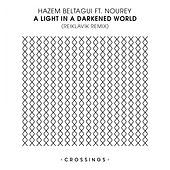 Play & Download A Light In A Darkened World (Reiklavik Remix) (feat. Nourey) by Hazem Beltagui   Napster