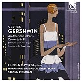Play & Download George Gershwin: An American in Paris, Concerto in F by Various Artists | Napster