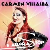 Play & Download E allora stop by Carmen Villalba | Napster