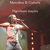 Play & Download Ngochani Stayira by Merciless | Napster
