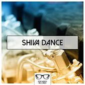 Play & Download Shiva Dance - EP by Various Artists | Napster