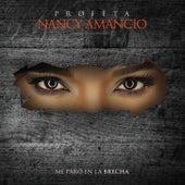 Play & Download Me Paro en la Brecha by Nancy Amancio | Napster