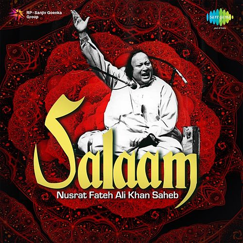 Play & Download Salaam - Nusrat Fateh Ali Khan Saheb by Nusrat Fateh Ali Khan | Napster