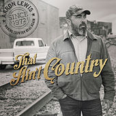 Play & Download That Ain't Country by Aaron Lewis | Napster