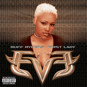 Play & Download Let There Be Eve...Ruff Ryders' First Lady by Eve | Napster