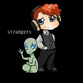 Play & Download Strangers by Space Boy | Napster