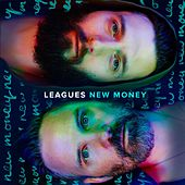 Play & Download New Money by Leagues | Napster
