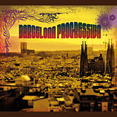 Play & Download Barcelona Progressiva by Various Artists | Napster