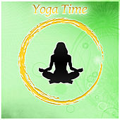 Yoga Time – Restful New Age Music for Yoga Exercises, Pure Relaxation with Meditation Music, Sound Healing Meditation, Zen Meditation, Nature Sound by New Age